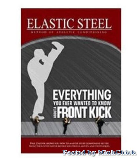 Paul Zaichik - Elastic Steel Front Kicks [1 DVDRip (MP4)]
