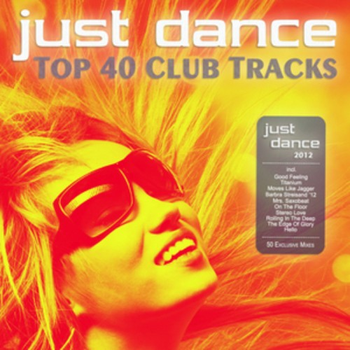 VA - Just Dance 2012 (Top 40 Club Tracks)