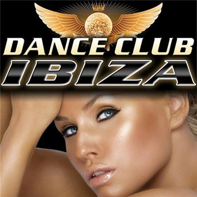 Dance DJ and Company - Dance Club Ibiza (2012)