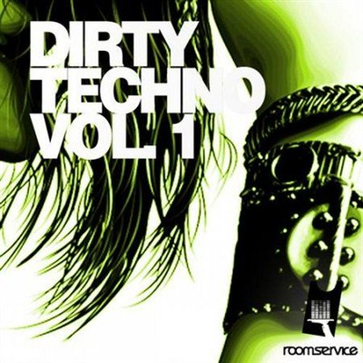 Dirty Techno Volume 1 (2012) [Multi]
