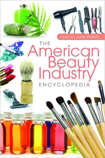 he American Beauty Industry Encyclopedia