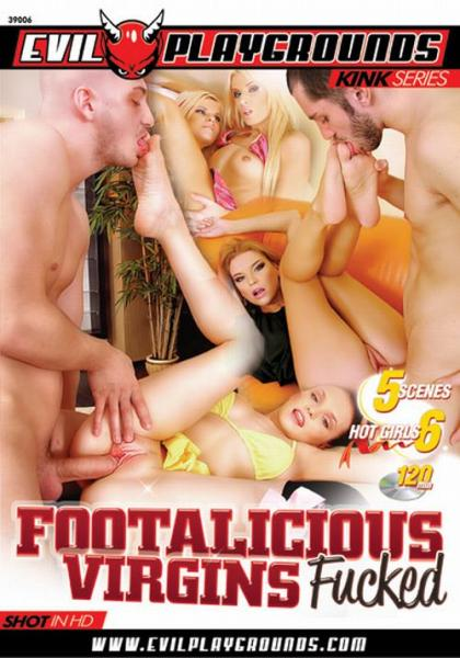 Footalicious Virgins Fucked / Трахать Девственниц   *(Release Date:Aug, 29th, 2011)