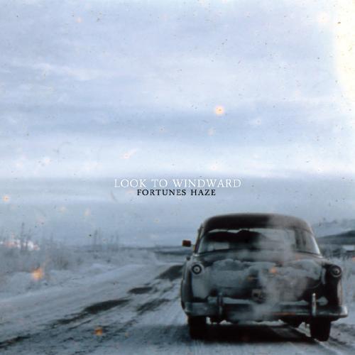 Look To Windward - Fortunes Haze (2010)