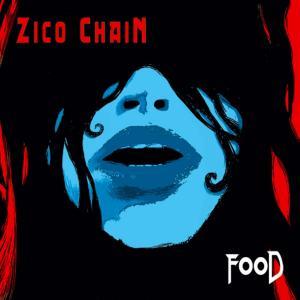 Zico Chain - Food (2007)