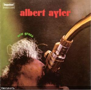 Albert Ayler - New Grass [1969]