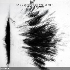 Kammerflimmer Kollektief - Teufelskamin [2011]