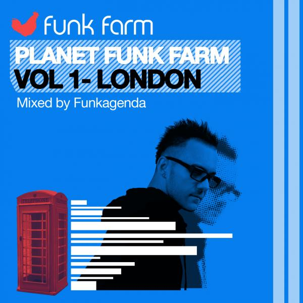 Planet Funk Farm Vol 1 – London