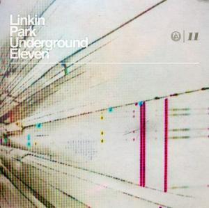 Linkin Park - LP Underground 11 (2011)