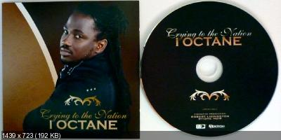 I Octane - Crying To The Nation (2012) YARD