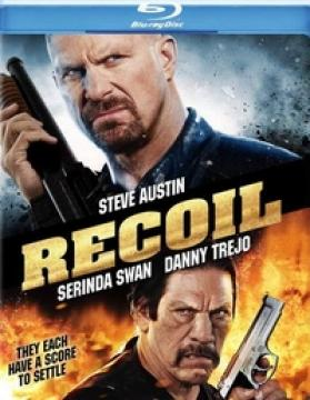 Отдача / Recoil (2011) BDRip 720p
