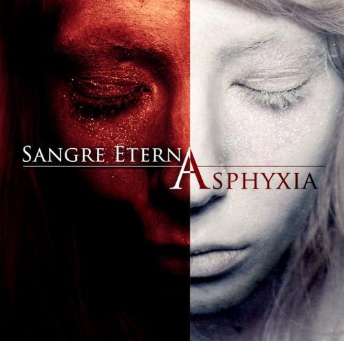 Sangre Eterna - Asphyxia (2012)