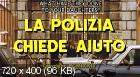 Полиция просит помощи / La polizia chiede aiuto (1974) DVD9 + DVDRip