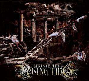 Beneath The Rising Tide - Of Divinty And Damnation (2010)